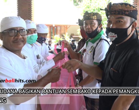 Made Yudana Salurkan Paket Sembako ke Pemangku & Prajuru di Desa Adat Penarungan