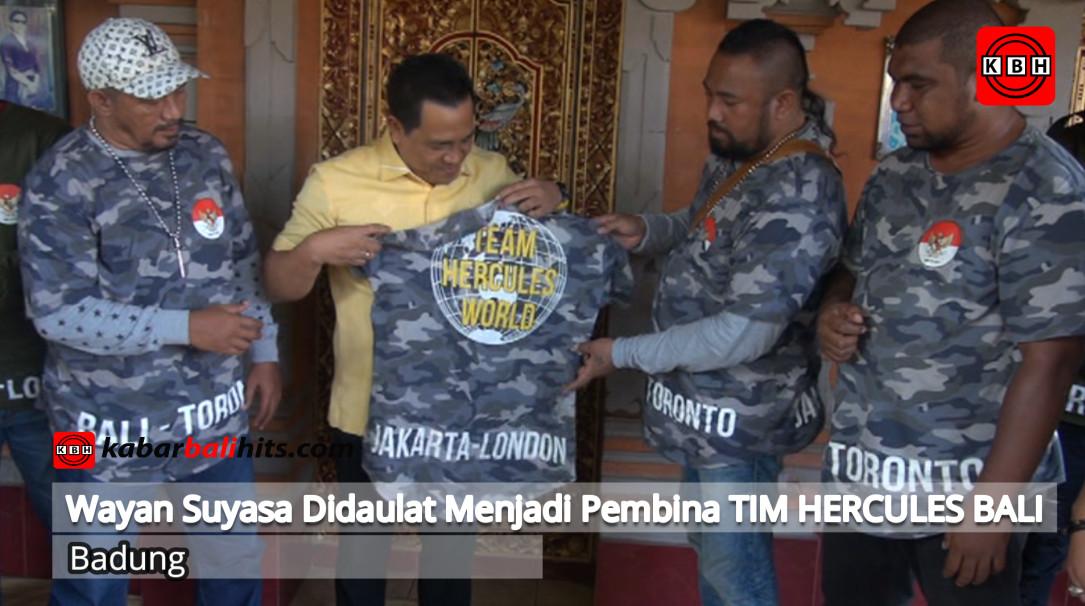 Didaulat menjadi Pembina, Wayan Suyasa Tegaskan Tim Hercules Bali Komit membantu Masyrakat