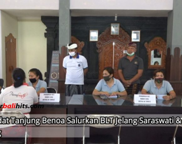 Patut Ditiru, Desa Adat Tanjung Benoa Salurkan BLT Bantu Kebutuhan Warga Jelang Saraswati dan Pagerwesi