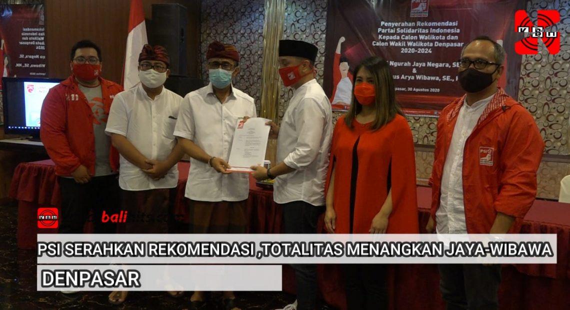 PSI Serahkan Rekomendasi,Totalitas menangkan Jaya-Wibawa di Pilkada Denpasar-kabarbalihits